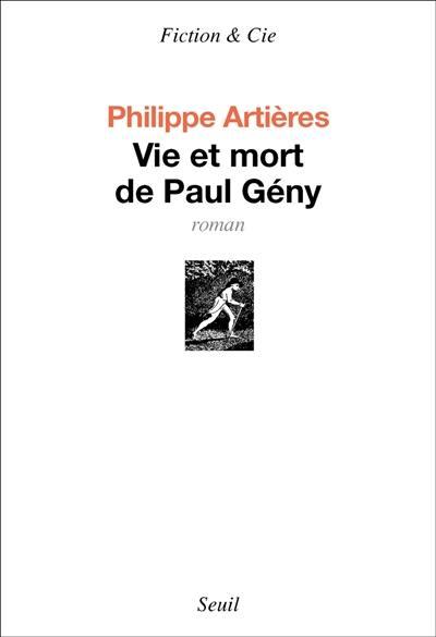 Vie et mort de Paul Gény : récit