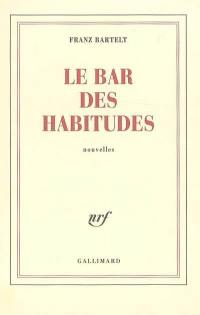Le bar des habitudes