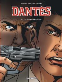 Dantès. Volume 6, L'affrontement final