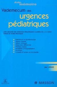 Vade-mecum des urgences pédiatriques