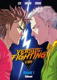 Versus fighting story. Volume 1,