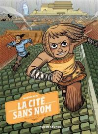 La cité sans nom. Volume 1, Menace sur l'empire Dao
