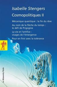 Cosmopolitiques. Volume 2,