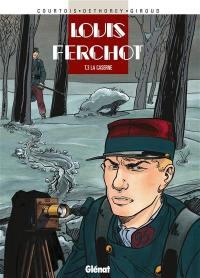 Louis Ferchot. Volume 3, La caserne