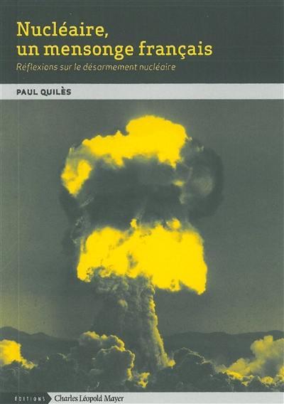 Nucléaire, un mensonge français
