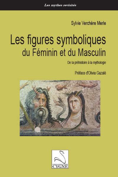 Les figures symboliques du féminin et du masculin