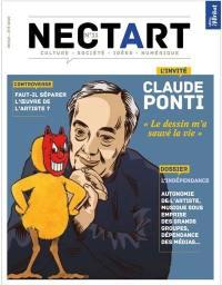 Nectart : culture, société, idées, numérique, n° 11. L'indépendance : autonomie de l'artiste, musique sous emprise des grands groupes, dépendance des médias...