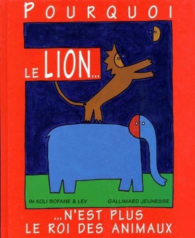 Pourquoi le lion n'est plus le roi des animaux