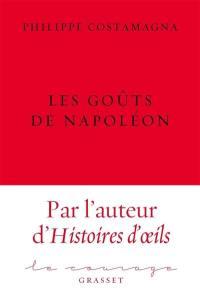 Les goûts de Napoléon