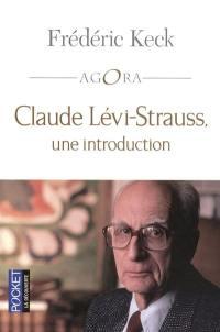 Claude Lévi-Strauss, une introduction