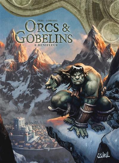Orcs & gobelins. Volume 8, Renifleur