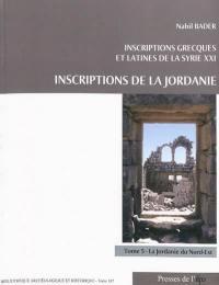 Inscriptions de la Jordanie. Volume 5, La Jordanie du Nord-Est