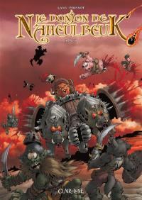 Le donjon de Naheulbeuk. Volume 19,