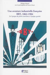 Une aventure industrielle française