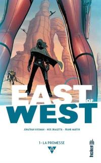 East of West. Volume 1, La promesse