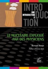 Le nucléaire expliqué par des physiciens