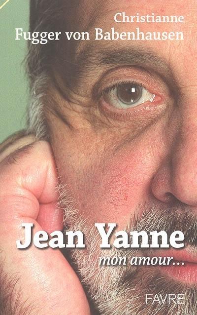 Jean Yanne, mon amour...
