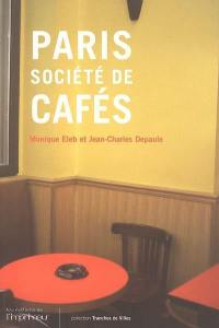 Paris, société de cafés