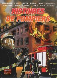 Histoires de pompiers. Volume 1,
