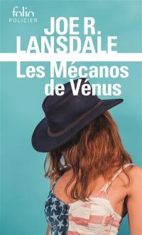 Une enquête de Hap Collins et Leonard Pine, Les mécanos de Vénus