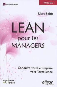Lean pour les managers. Volume 1,