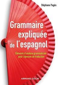 Grammaire expliquée de l'espagnol