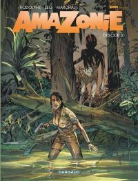 Amazonie. Volume 2,