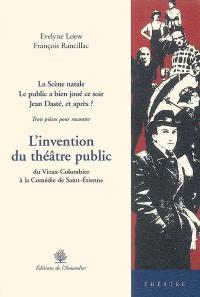 L'invention du théâtre public