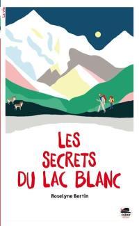 Les secrets du lac blanc