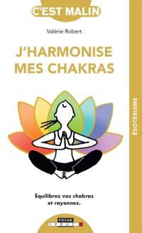 J'harmonise mes chakras