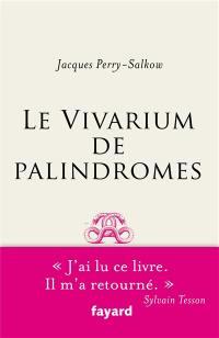 Le vivarium de palindromes