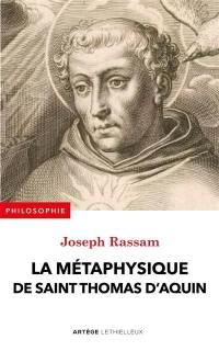 La métaphysique de saint Thomas d'Aquin