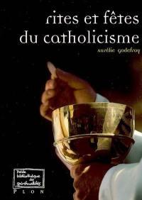 Rites et fêtes du catholicisme
