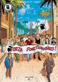 Forza fonctionnaires !
