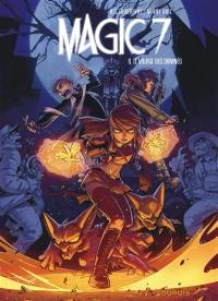 Magic 7. Volume 6, Le village des damnés