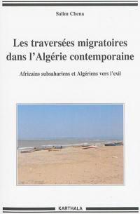 Les traversées migratoires dans l'Algérie contemporaine