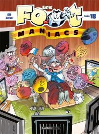 Les foot-maniacs. Volume 18,