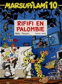 Marsupilami. Volume 10, Rififi en Palombie