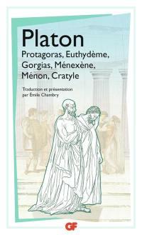 Protagoras; Euthydème; Gorgias