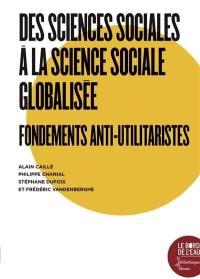 Des sciences sociales à la science sociale