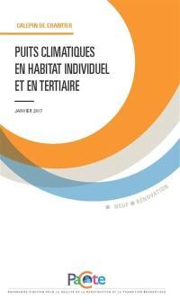 Puits climatiques en habitat individuel et en tertiaire