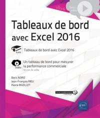 Tableaux de bord avec Excel 2016