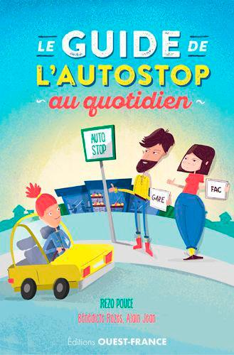 Le guide de l'autostop au quotidien