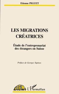 Les migrations créatrices