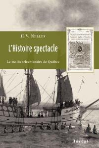 L'histoire spectacle