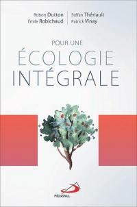 Pour une écologie intégrale