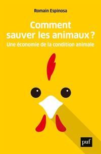 Comment sauver les animaux ?