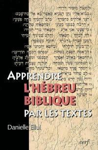 Apprendre l'hébreu biblique par les textes