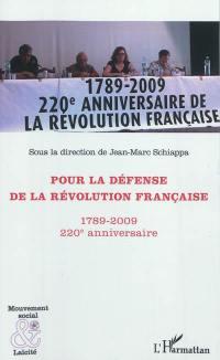 Pour la défense de la Révolution française, 1789-2009