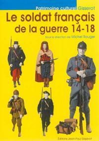 Le soldat français de la guerre 14-18